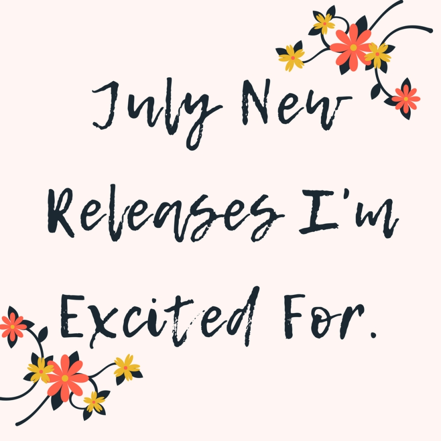 |July New Releases|