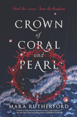 Review|Crown of Coral and Pearl by Mara Rutherford