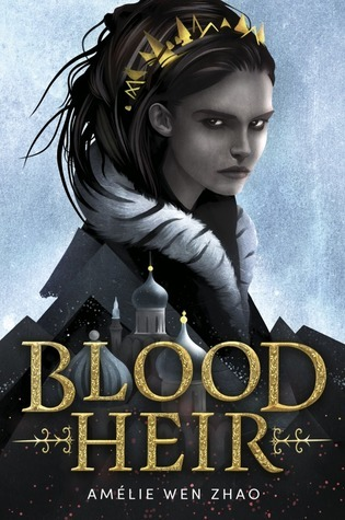 Review| Blood Heir by Amélie Wen Zhao