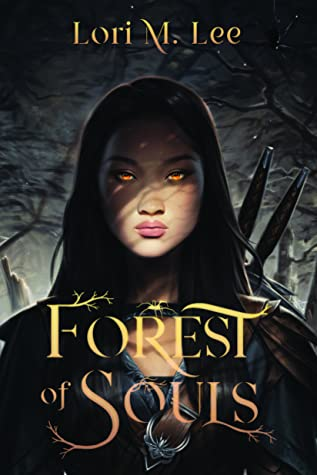 ARC Review| Forest of Souls by Lori M. Lee