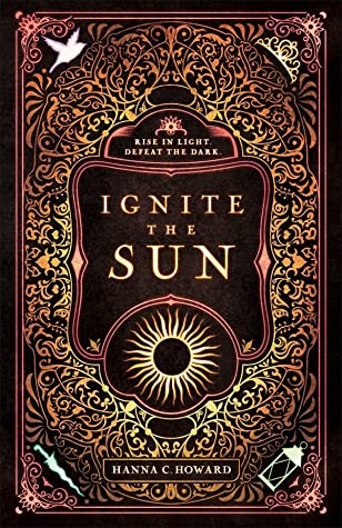 Review| Ignite The Sun