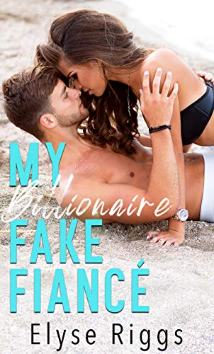 Blog Tour|Billionaire Fake Fiance Excerpt + Giveaway